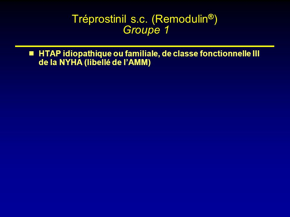 Tréprostinil s.c. (Remodulin®) Groupe 1
