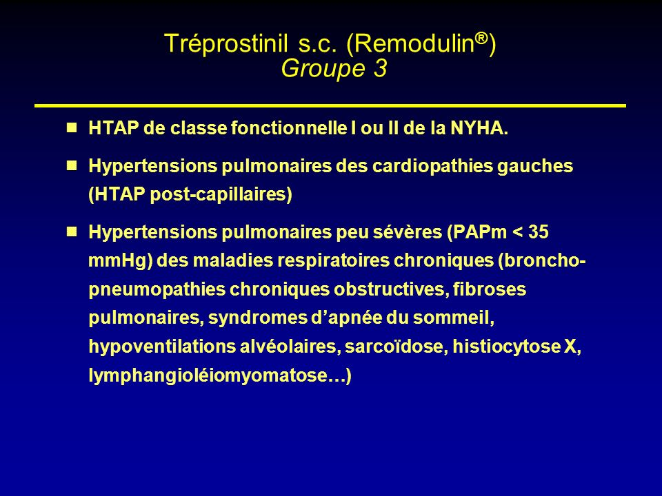 Tréprostinil s.c. (Remodulin®) Groupe 3