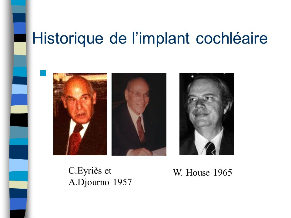 Historique de l'implant cochléaire