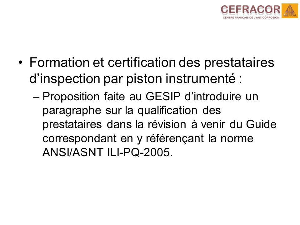 Formation et certification des prestataires d'inspection par piston instrumenté :