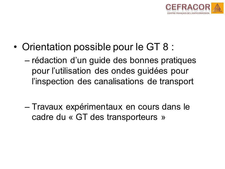 Orientation possible pour le GT 8 :