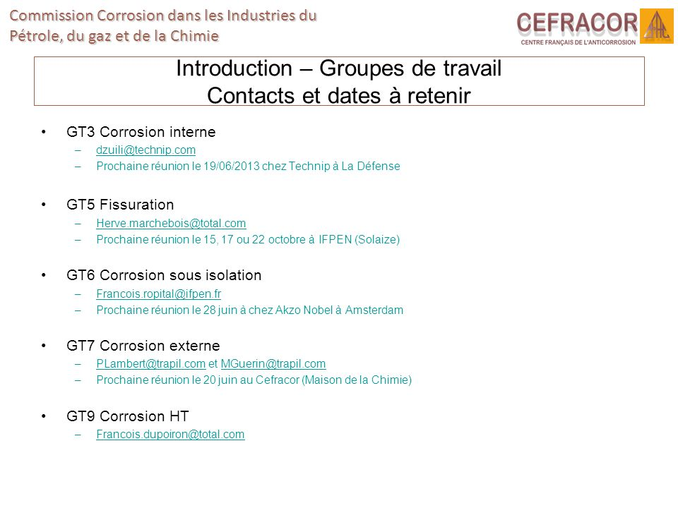 Introduction – Groupes de travail Contacts et dates à retenir
