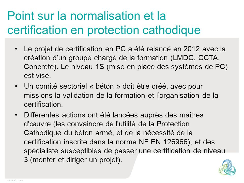Point sur la normalisation et la certification en protection cathodique