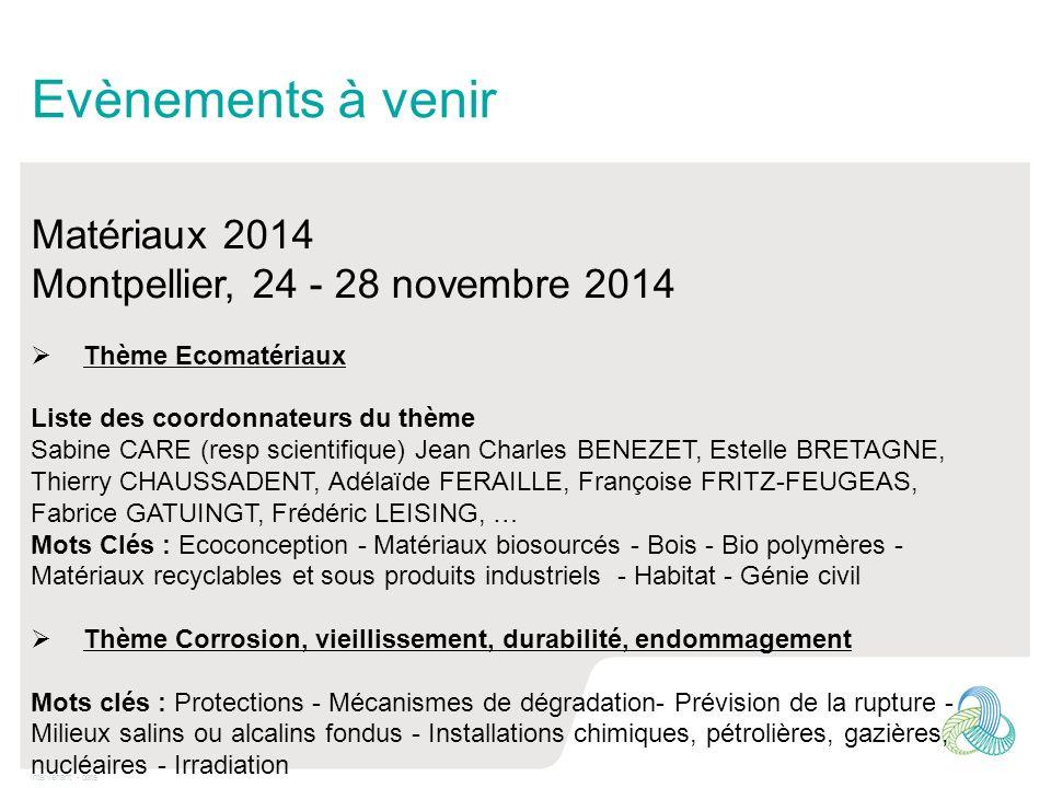 Evènements à venir Matériaux 2014 Montpellier, 24 - 28 novembre 2014