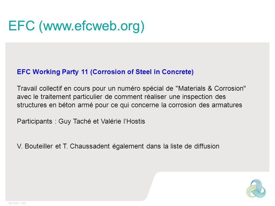 EFC (www.efcweb.org) EFC Working Party 11 (Corrosion of Steel in Concrete)