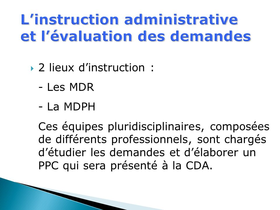 L'instruction administrative et l'évaluation des demandes