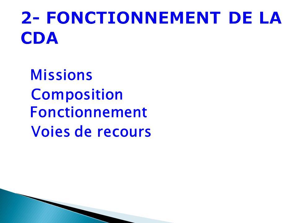 2- FONCTIONNEMENT DE LA CDA