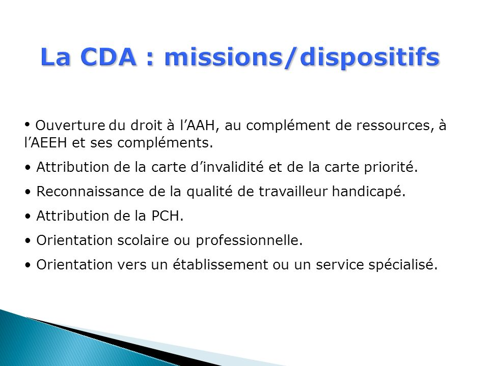 La CDA : missions/dispositifs