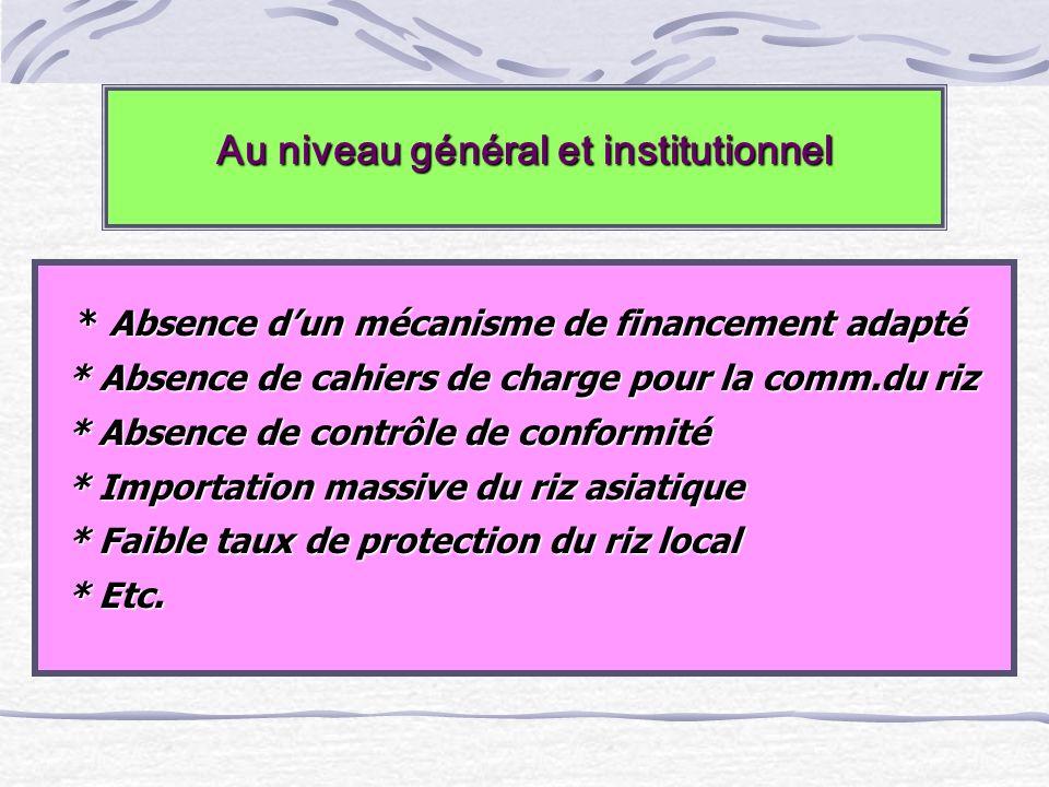 Au niveau général et institutionnel