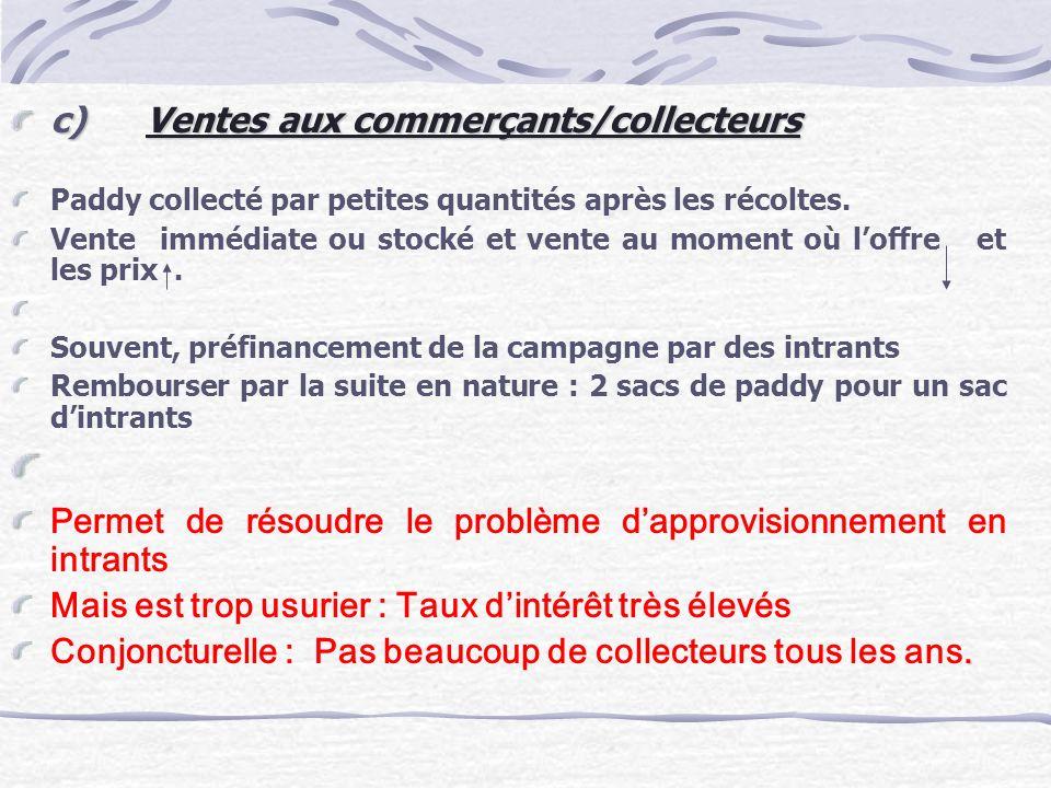 c) Ventes aux commerçants/collecteurs