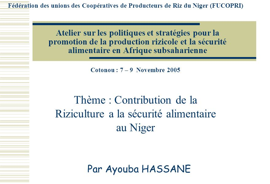 Fédération des unions des Coopératives de Producteurs de Riz du Niger (FUCOPRI)