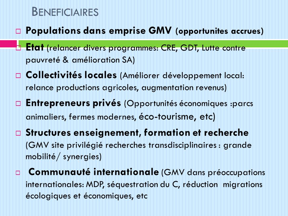 Beneficiaires Populations dans emprise GMV (opportunites accrues)