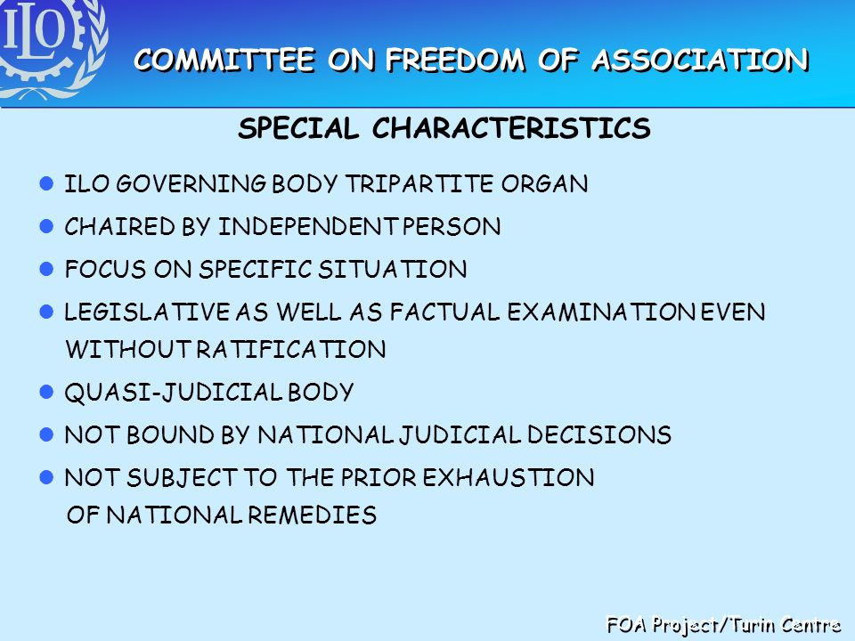 COMMITTEE ON FREEDOM OF ASSOCIATION SPECIAL CHARACTERISTICS