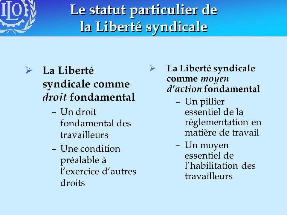 Le statut particulier de la Liberté syndicale