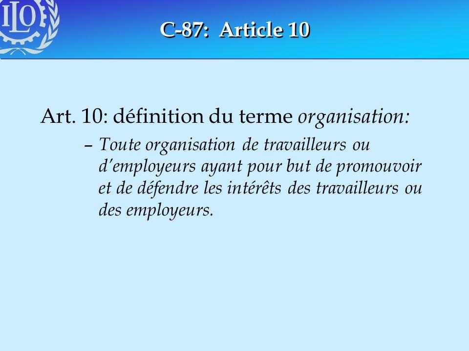 Art. 10: définition du terme organisation: