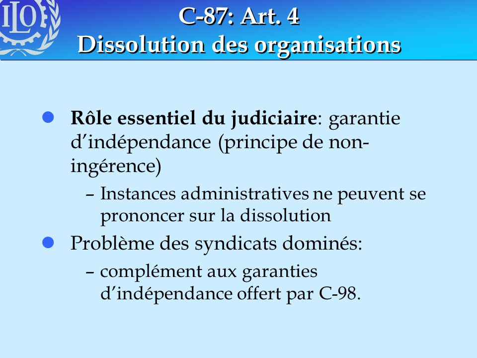 C-87: Art. 4 Dissolution des organisations