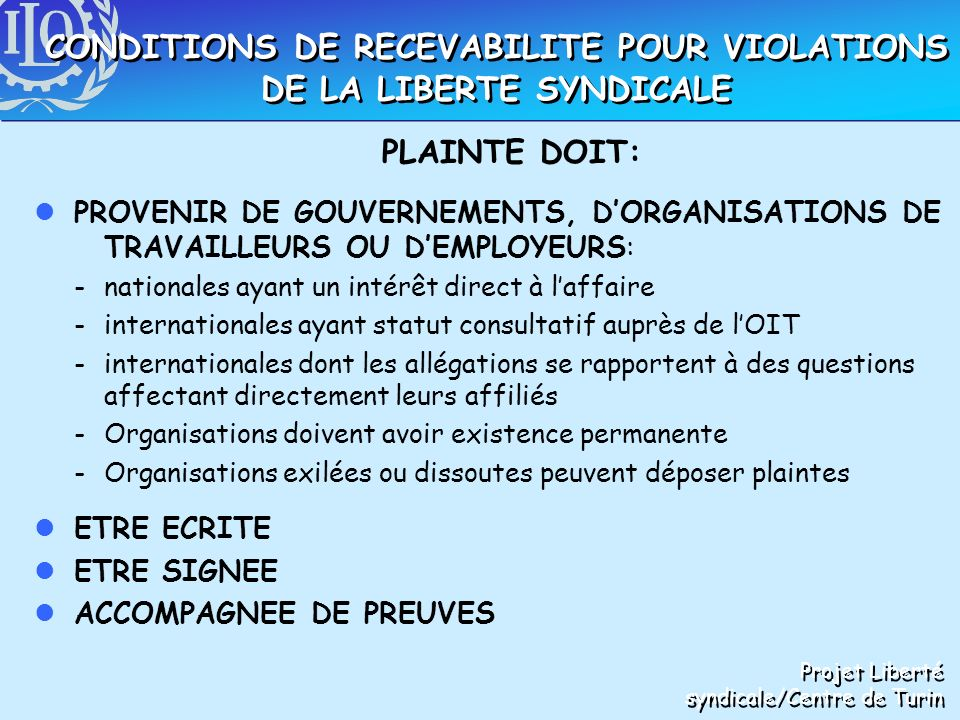 CONDITIONS DE RECEVABILITE POUR VIOLATIONS DE LA LIBERTE SYNDICALE
