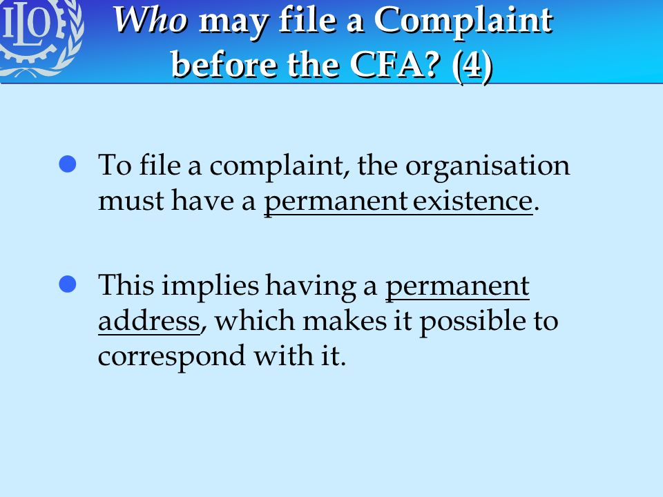 Who may file a Complaint before the CFA (4)
