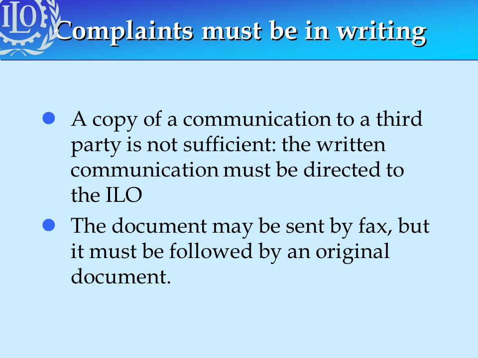 Complaints must be in writing