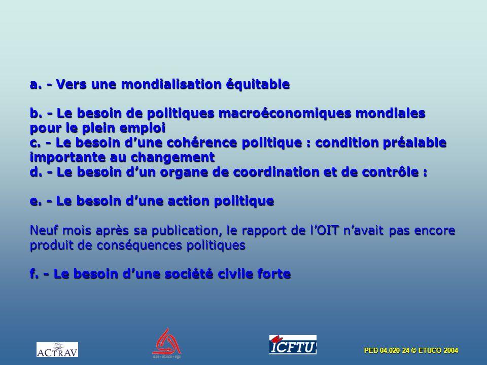 a. - Vers une mondialisation équitable b
