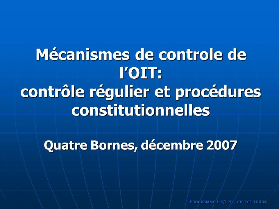 Mécanismes de controle de l'OIT: