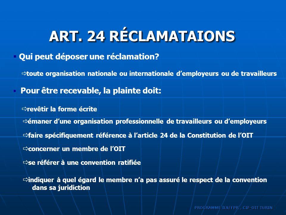 ART. 24 RÉCLAMATAIONS Qui peut déposer une réclamation