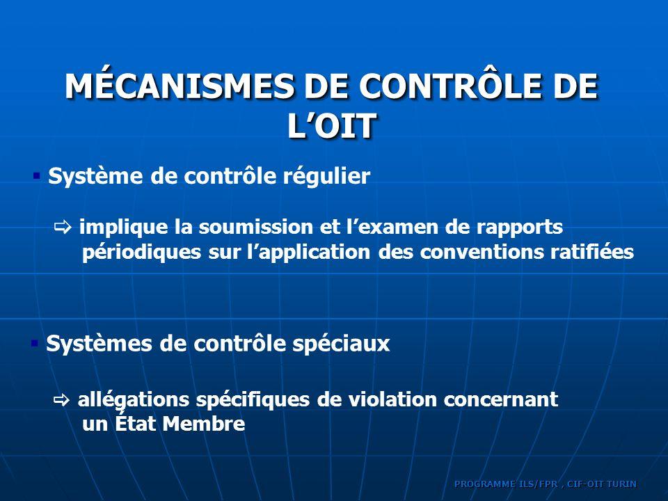 MÉCANISMES DE CONTRÔLE DE L'OIT