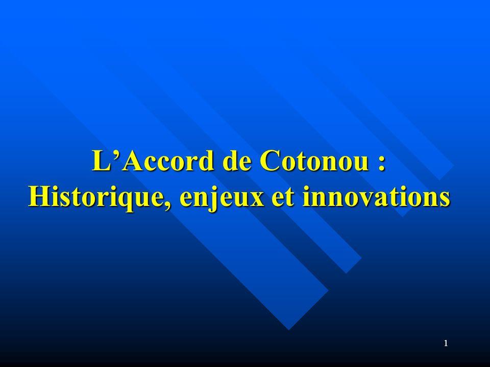 L'Accord de Cotonou : Historique, enjeux et innovations