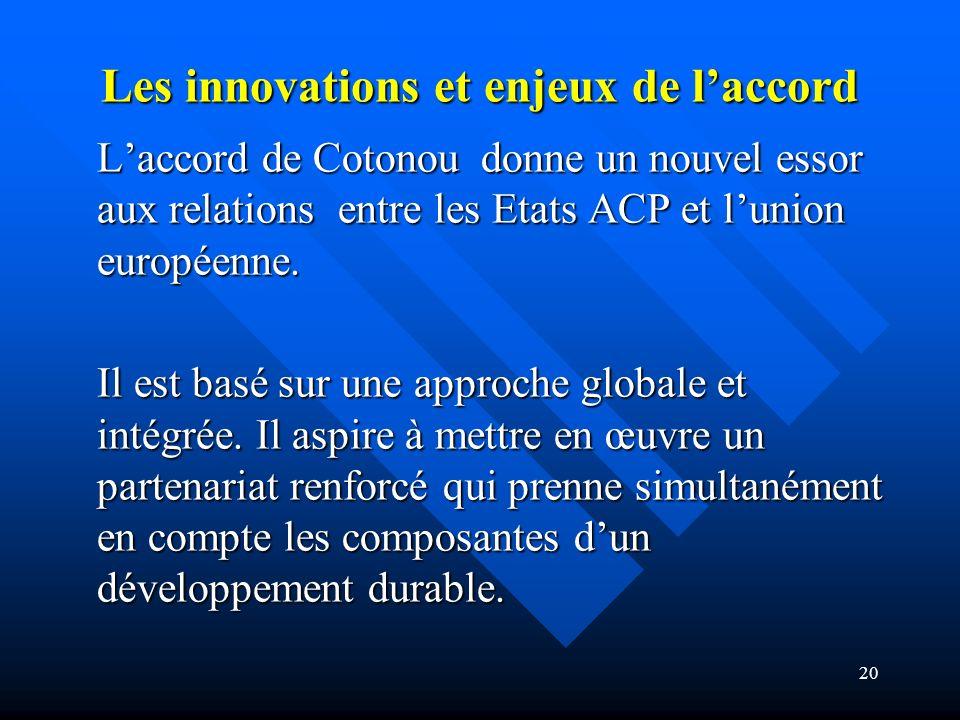 Les innovations et enjeux de l'accord