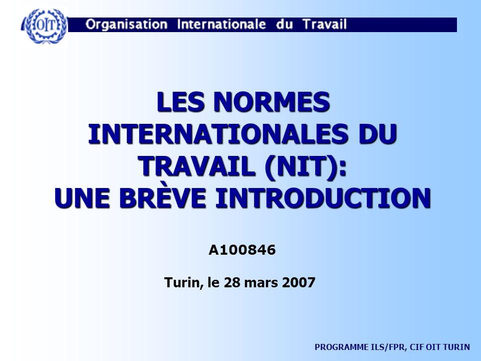 LES NORMES INTERNATIONALES DU TRAVAIL (NIT): UNE BRÈVE INTRODUCTION