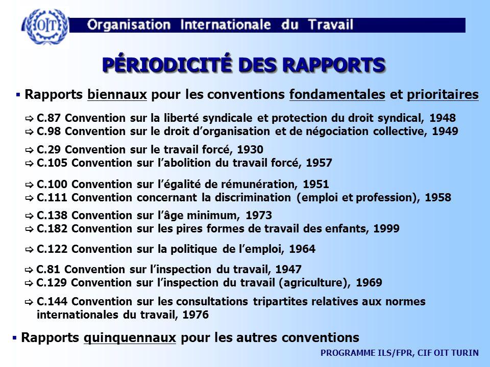 PÉRIODICITÉ DES RAPPORTS