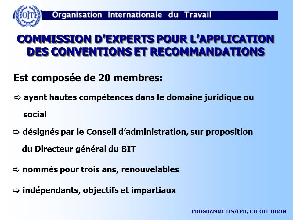 COMMISSION D'EXPERTS POUR L'APPLICATION DES CONVENTIONS ET RECOMMANDATIONS