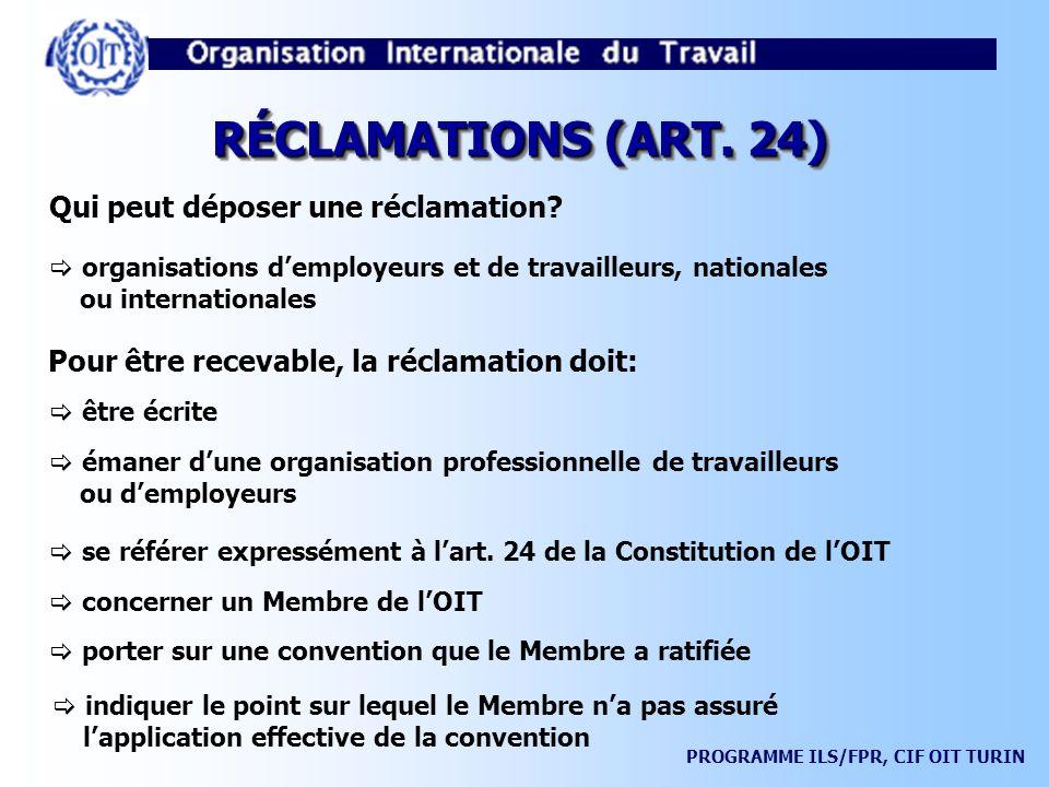 RÉCLAMATIONS (ART. 24) Qui peut déposer une réclamation