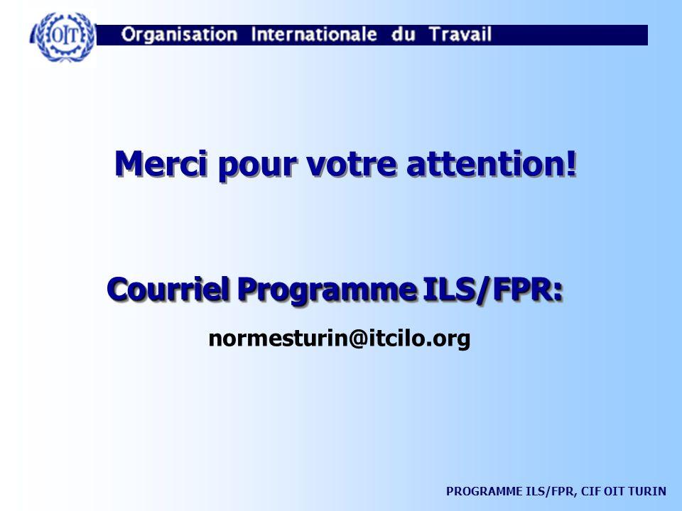 Merci pour votre attention! Courriel Programme ILS/FPR: