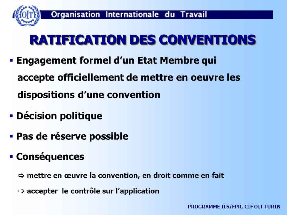 RATIFICATION DES CONVENTIONS