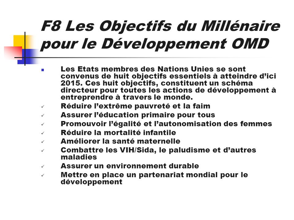F8 Les Objectifs du Millénaire pour le Développement OMD