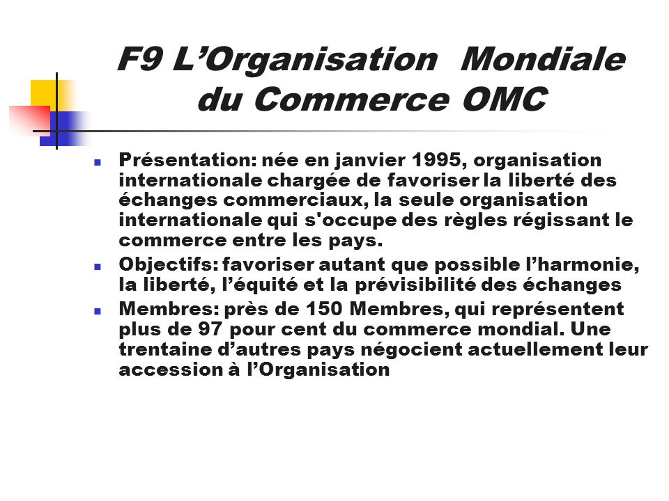 F9 L'Organisation Mondiale du Commerce OMC