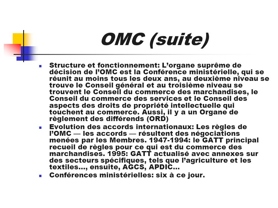 OMC (suite)