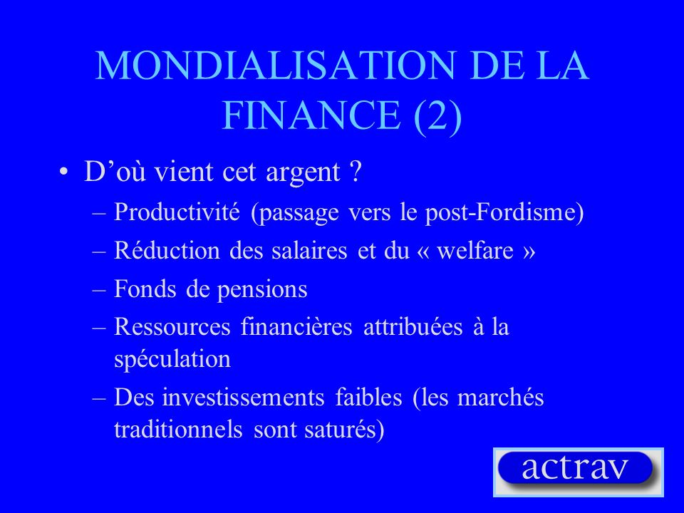 MONDIALISATION DE LA FINANCE (2)