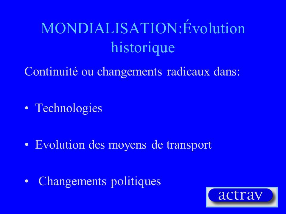 MONDIALISATION:Évolution historique