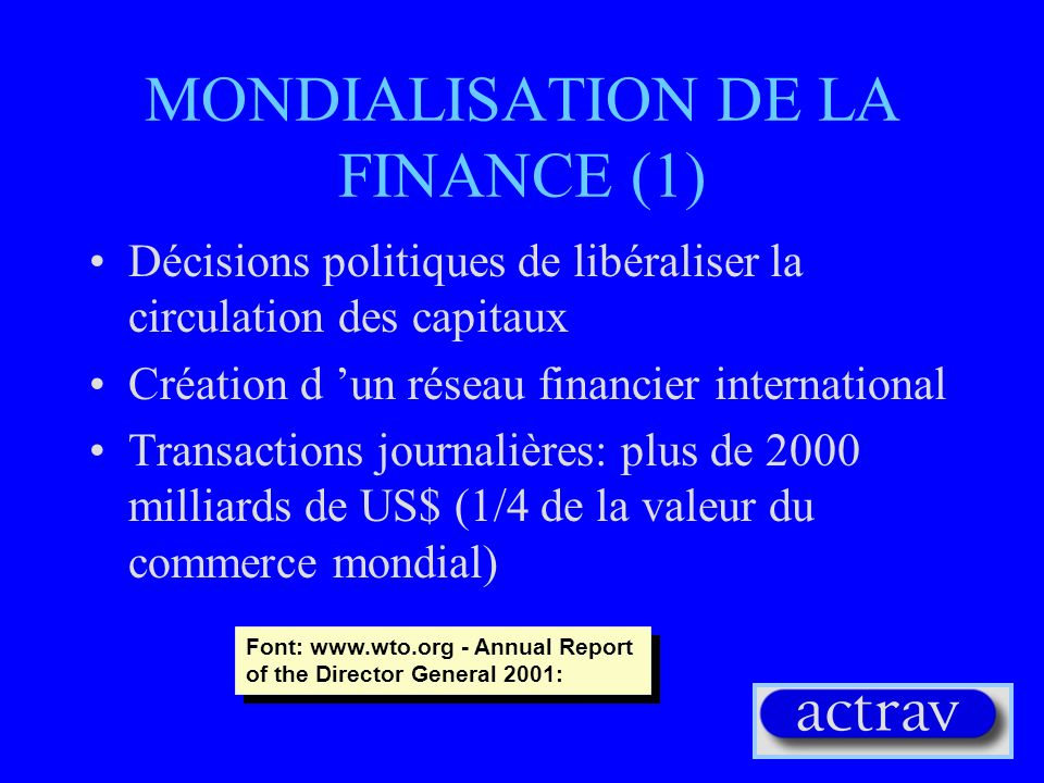 MONDIALISATION DE LA FINANCE (1)