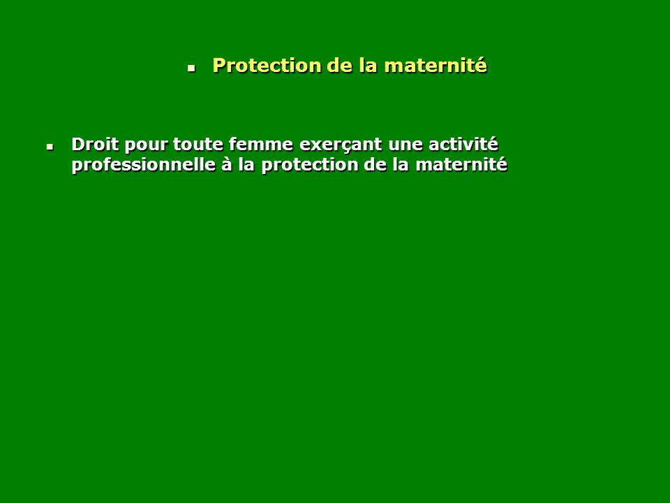 Protection de la maternité