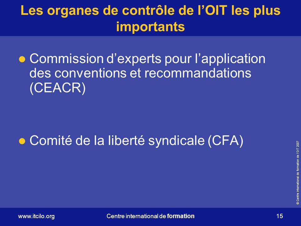 Les organes de contrôle de l'OIT les plus importants
