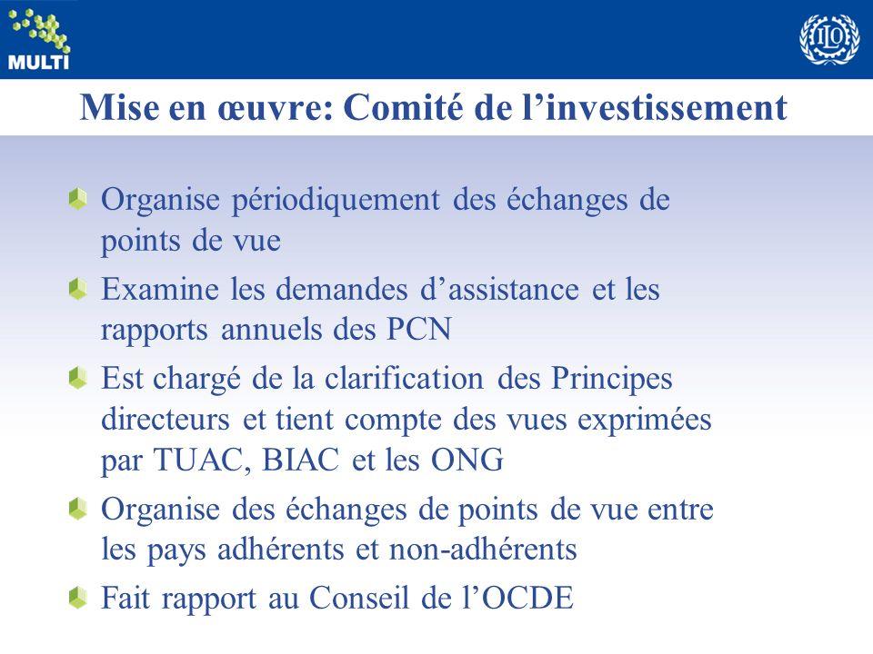 Mise en œuvre: Comité de l'investissement