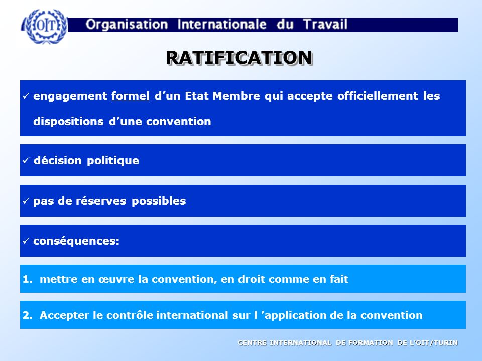 RATIFICATION dispositions d'une convention