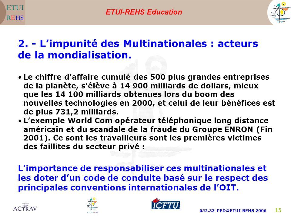 2. - L'impunité des Multinationales : acteurs de la mondialisation.
