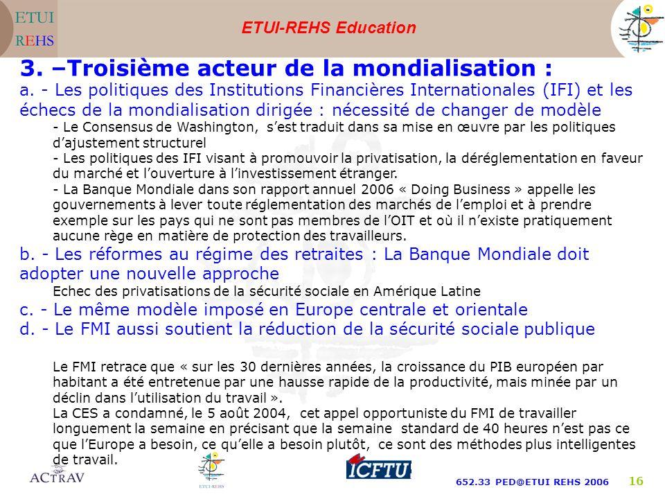 3. –Troisième acteur de la mondialisation :