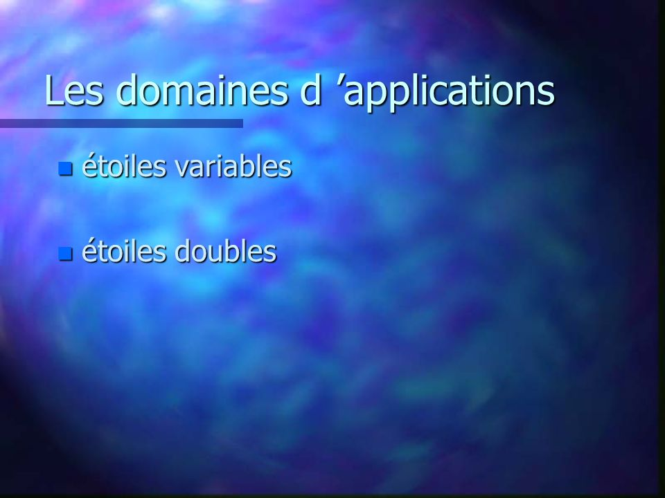 Les domaines d 'applications