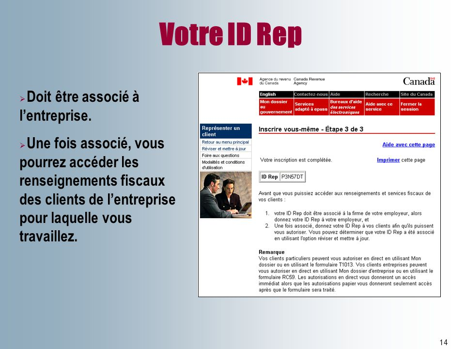 Votre ID Rep Doit être associé à l'entreprise.