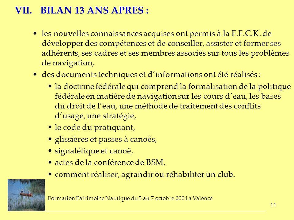 VII. BILAN 13 ANS APRES :